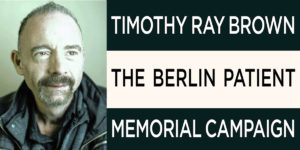 Timothy Ray Brown Memorial Campaign